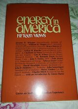 Energy in America: Fifteen Views, Center for Study of the American Experience