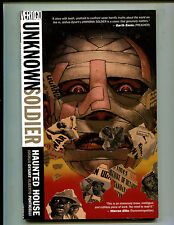UNKNOWN SOLDIER VOLUME 1: HAUNTED HOUSE! TPB (8.0) 1st PRINT