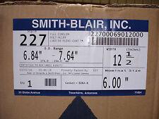 "New Smith Blair 227 6"" X 12.5"" Full Circle Repair Clamp 12.5"" w  22700069012000"