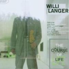 Willi Langer-The Course Of Life (US IMPORT) CD NEW
