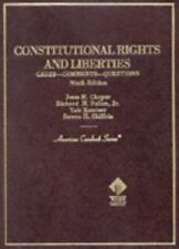 Constitutional Rights and Liberties: Cases, Comments, Questions (American Casebo