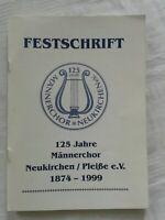 Festschrift Chronik Männerchor Neukirchen Pleiße e.V. 1874-1999 125 Jahre