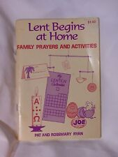 Lent Begins at Home Family Prayers Activities Pat & Rosemary Ryan Easter Meaning