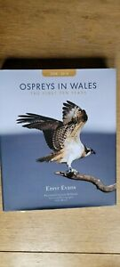 OSPREYS IN WALES The First Ten Years - Emyr Evans - SIgned Copy - Birds of Prey