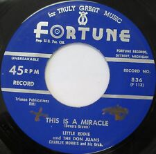 LITTLE EDDIE & THE DON JUANS This Is A Miracle 45 DOO-WOP EX ORIG FORTUNE 836
