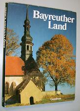 == Bayreuther Land = Bildband  von H.Schröder und E.P.Rudolf  1982