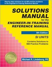 Solutions Manual SI Units for the Engineer-In-Training Reference Manual, 8th E