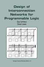 Design of Interconnection Networks for Programmable Logic by David Lewis and...