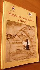 SARDEGNA - VIAGGIO TRA POESIA E TEATRO A MANDAS - GRAFICHE PUDDU 2007 - 8/17