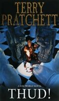 Thud! (Discworld Novels) By Terry Pratchett. 9780552152679
