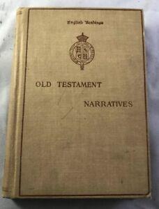 "OLD TESTAMENT NARRATIVES  by George Henry Nettleton1911 Religion Hdbk 6 3/4""x 5"""