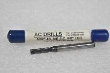 "New listing Ac Drills 5/32"" 4-Flute S/E S.C. 5/8"" Loc Solid Carbide Bit"