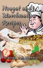 Nougat and Marshmallow Recipes by Brenda Van Niekerk (2015, Paperback)