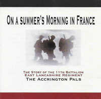 On a Summer's Morning in France - Battle of the Somme Accrington Pals - CD Audio