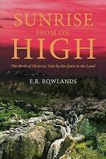 NEW Sunrise From On High by E. R. Rowlands