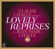Claude Challe Lovely Reprises 2        2013 Deep Dive Corporation