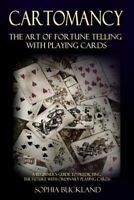 Cartomancy - The Art of Fortune Telling with Playing Cards: A Beginner's Guid...