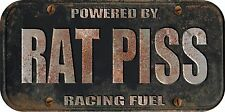 "(One) 4""x 8"" Rat Rod Rat Piss Racing Fuel  Decal Sticker Not A License Plate 764"