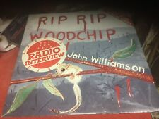 White label john Williamson rip rip wood chip songs & radio interviews 12 inch