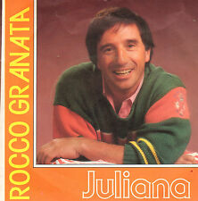 "ROCCO GRANATA - Juliana (1987 VINYL SINGLE 7"" HOLLAND)"