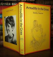 Hearon, Shelby ARMADILLO IN THE GRASS  1st Edition 1st Printing