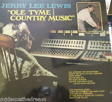 JERRY LEE LEWIS - Ole Tyme Country Music ~ VINYL LP