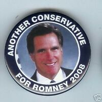 Another CONSERVATIVE for MITT ROMNEY President 08 pin