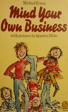 Mind Your Own Business Michael Rosen FREE AUS POST! very good used cond PB '75