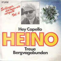 "Heino - Hey Capello / Treue Bergvagabunden (7"", S Vinyl Schallplatte - 37886"