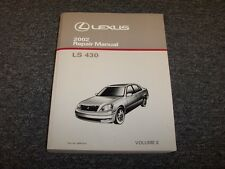 2002 Lexus LS430 Sedan Workshop Shop Service Repair Manual Book Vol2 4.3L V8