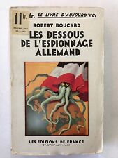 LES DESSOUS DE L'ESPIONNAGE ALLEMAND 1933 ROBERT BOUCARD