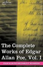 The Complete Works of Edgar Allan Poe by Edgar Allan Poe and Charles F....