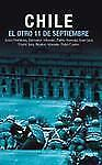 Chile: El Otro 11 De Septiembre (Ocean Sur)-ExLibrary