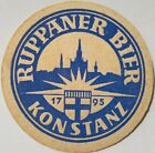 alter Bierdeckel  Brauerei RUPPANER Bier, Konstanz 🍺 R-9