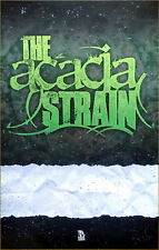 THE ACACIA STRAIN Ltd Ed New RARE Tour Poster +FREE Hardcore Metal Punk Poster!