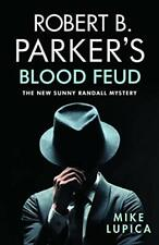 Robert B. Parker's Blood Feud (Sunny Randall Mystery), Lupica 9780857303820<+