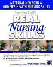 Prentice Hall Real Nursing Skills: Maternal-Newborn & Women's Health Nursing Ski