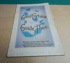 good luck Good Fortune and Guide thee unposted b2