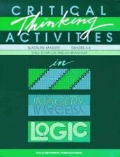 Critical Thinking Activities in Patterns, Imagery & Logic / Grades 4-6 (Blackli