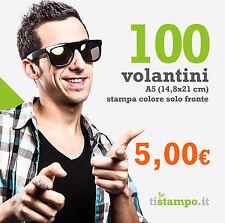 100 VOLANTINI A5 STAMPA FRONTE 15X21 A SOLI 5,00 EURO
