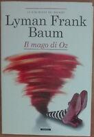 Il Mago di Oz - Lyman Frank Baum - Crescere Edizioni,2013 - A
