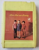 PETER,PAUL AND MARY 8 track  - PETER,PAUL AND MOMMY