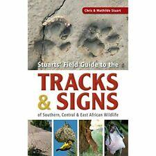 Stuarts' Field Guide to the Tracks and Signs of Souther - Paperback / softback N