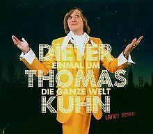 Einmal um die ganze Welt (Ltd) von Dieter Thomas Kuhn & Band | CD | Zustand gut