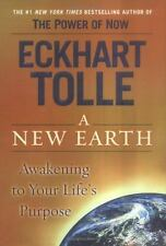 A New Earth: Awakening to Your Life's Purpose by Tolle, Eckhart