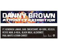 DANNY BROWN Atrocity Exhibition 2016 Ltd Ed RARE Sticker +FREE Hip Hop Stickers!