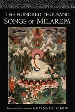The Hundred Thousand Songs of Milarepa : The Life-Story and Teaching of the Grea