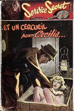 S.E.G. Service Secret 078 - Francis Richard - Et un cercueil pour Cecilia - EO