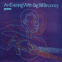 Big Bill Broonzy - An Evening with Big Bill Broonzy [New Vinyl LP]