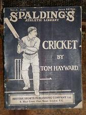 1907 CRICKET BY TOM HAYWARD SPALDING'S ATHLETIC LIBRARY BRITISH SPORT